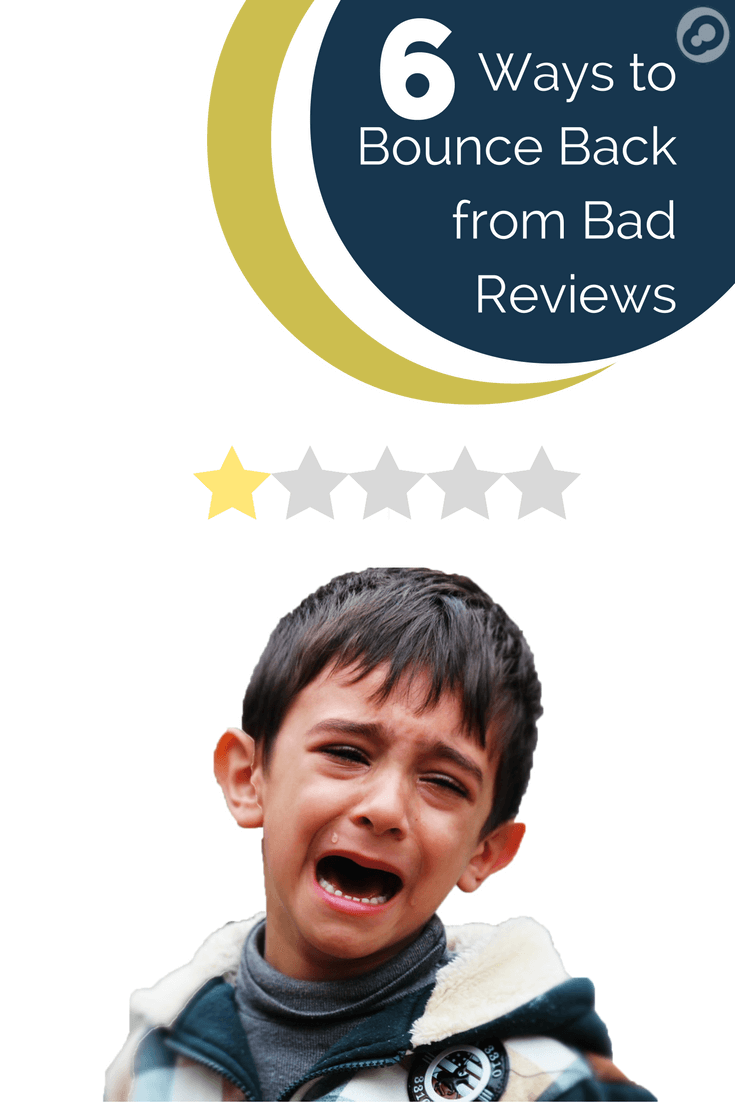 6 ways to bounce back from bad reviews