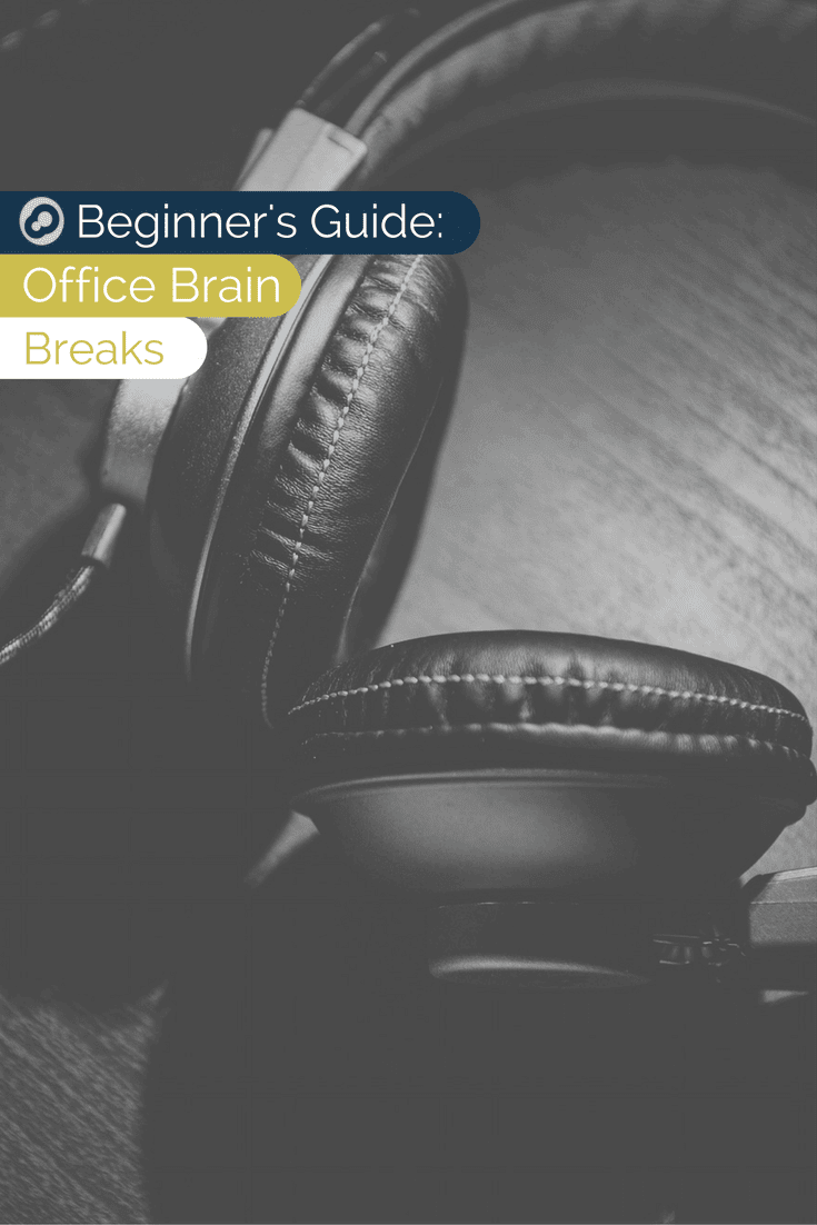 beginner's guide to office brain breaks
