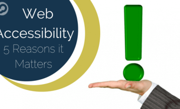 Web accessibility and 5 Reasons it Matters