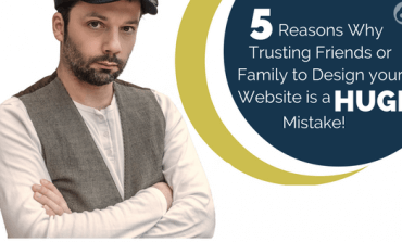 5 reasons trusting friends or family to design your website is a huge mistake