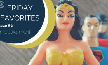 friday favorites empowerment