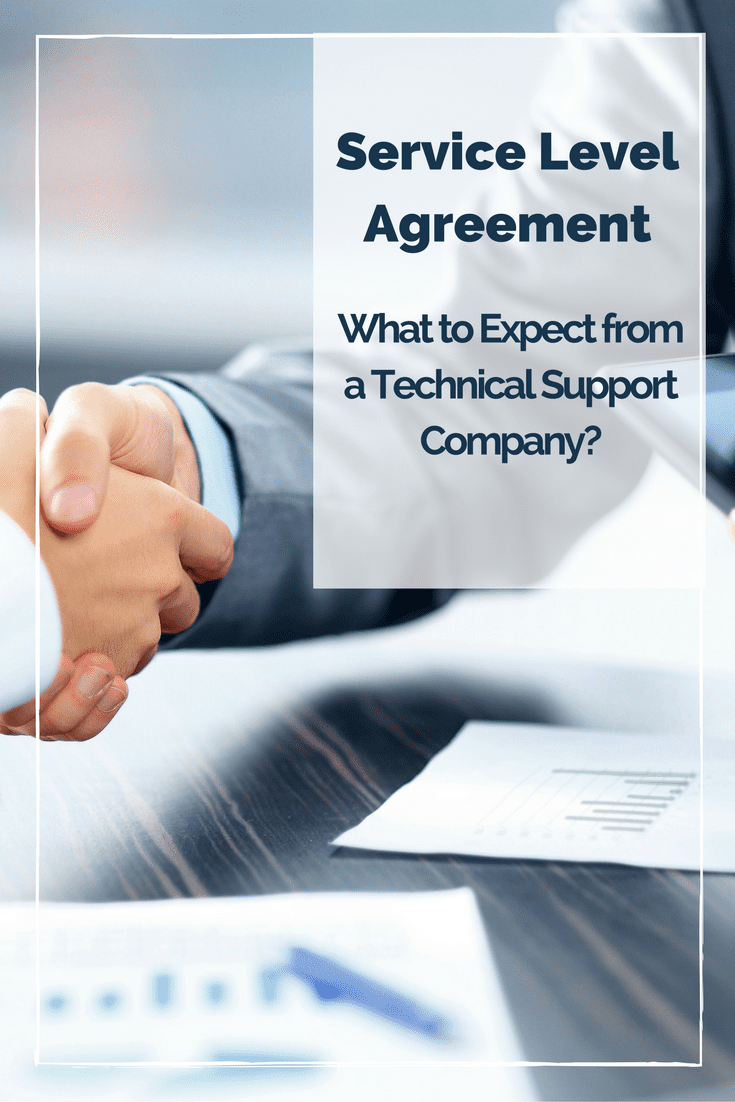 service level agreement What to Expect from a Technical Support Company?