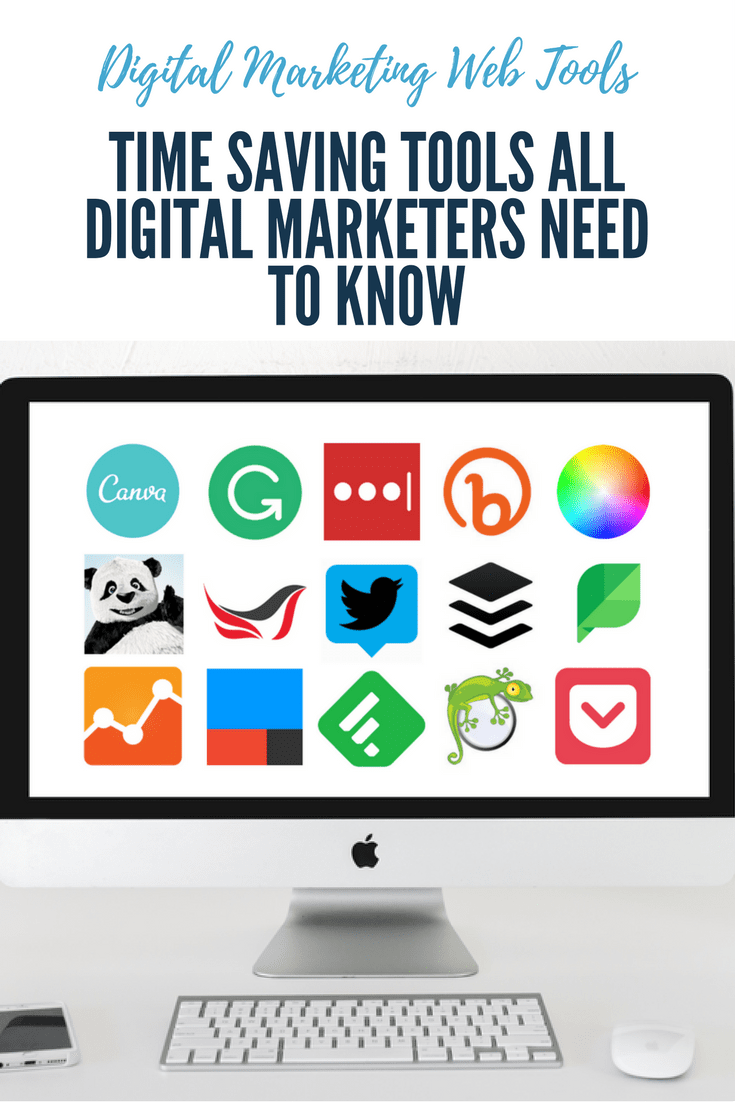 digital marketing web tools time saving tools all digital marketers need to know